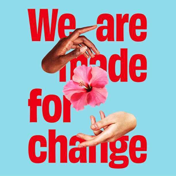 'Made for Change'-campagne benadrukt dat we niet machteloos zijn